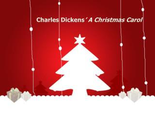 Charles Dickens ' A Christmas Carol