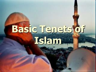 Basic Tenets of Islam