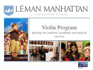 Violin Program Igniting our students' academic and musical success