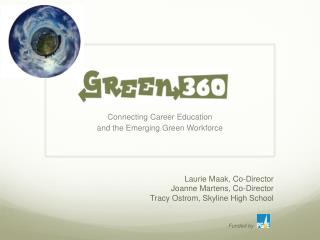 Connecting Career Education  and the Emerging Green Workforce