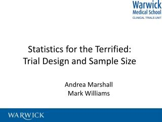 Statistics for the Terrified: Trial Design and Sample Size