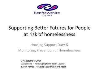 Supporting Better Futures for People at risk of homelessness