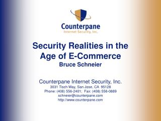 Security Realities in the  Age of E-Commerce Bruce Schneier