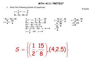 1. Solve the following system of equations: