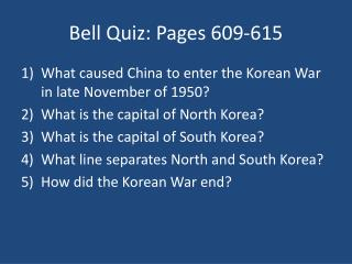 Bell Quiz: Pages 609-615