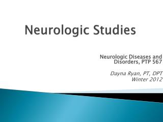 Neurologic Studies