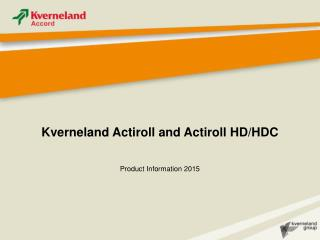 Kverneland Actiroll and Actiroll HD/HDC
