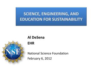 Science, Engineering, and Education for Sustainability