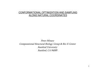 CONFORMATIONAL OPTIMIZATION AND SAMPLING ALONG NATURAL COORDINATES