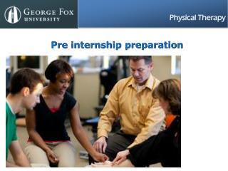 Pre internship preparation