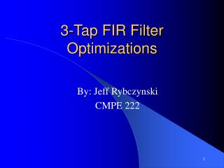 3-Tap FIR Filter Optimizations