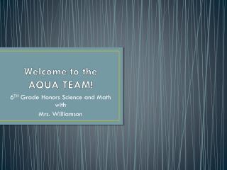 Welcome to the AQUA TEAM!