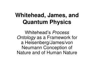 Whitehead, James, and  Quantum Physics