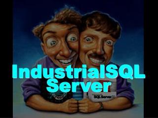 IndustrialSQL Server
