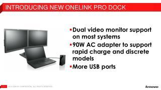 Introducing NEW OneLINK PRO DOCK