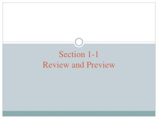 Section 1-1 Review and Preview
