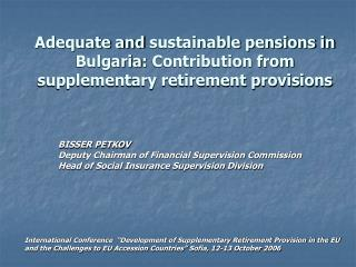 BISSER PETKOV Deputy Chairman of Financial Supervision Commission