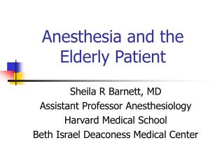 Anesthesia and the Elderly Patient