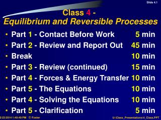 Class  4  -  Equilibrium and Reversible Processes