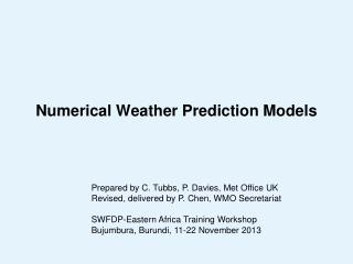 Numerical Weather Prediction Models