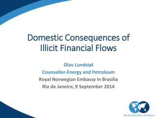Domestic  Consequences  of  Illicit Financial Flows