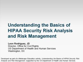 Understanding the Basics of HIPAA Security Risk Analysis and Risk Management