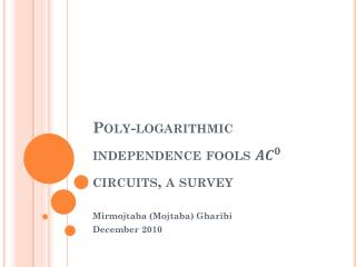 Poly-logarithmic independence fools circuits, a survey