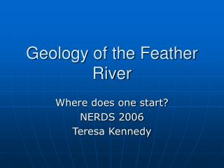Geology of the Feather River