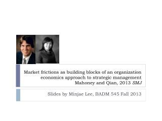 Slides by Minjae Lee, BADM 545 Fall 2013