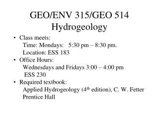 GEO/ENV 315/GEO 514 Hydrogeology