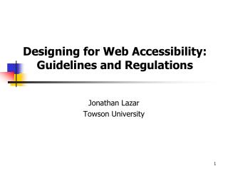 Designing for Web Accessibility: Guidelines and Regulations