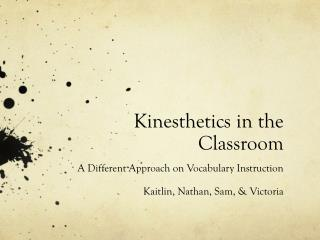 Kinesthetics in the Classroom