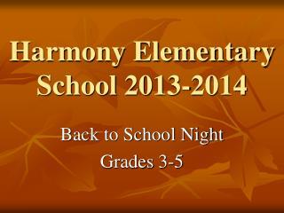 Harmony Elementary School 2013-2014