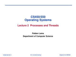 CS450/550 Operating Systems Lecture 2  Processes and Threads