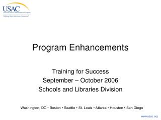 Program Enhancements