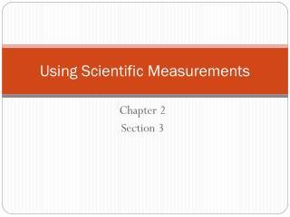 Using Scientific Measurements