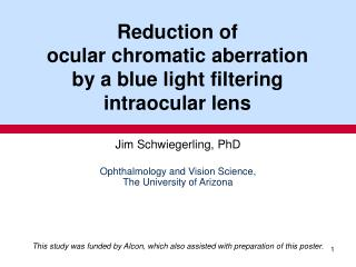 Reduction of ocular chromatic aberration by a blue light filtering intraocular lens