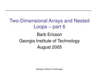 Two-Dimensional Arrays and Nested Loops – part 6