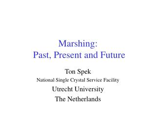Marshing:  Past, Present and Future
