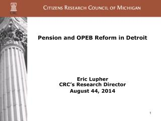Pension and OPEB Reform in Detroit