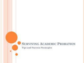 Surviving Academic Probation