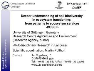 Deeper understanding of soil biodiversity in ecosystem functioning: