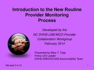 Introduction to the New Routine  Provider Monitoring  Process
