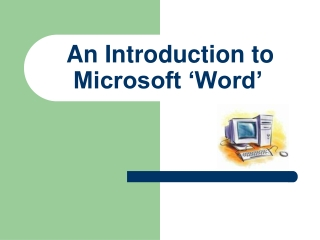 An Introduction to Microsoft 'Word'