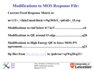 Modifications to MOS Response File: