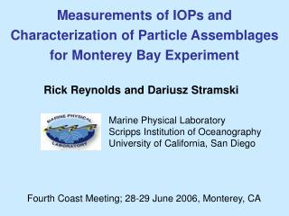 Measurements of IOPs and Characterization of Particle Assemblages for Monterey Bay Experiment