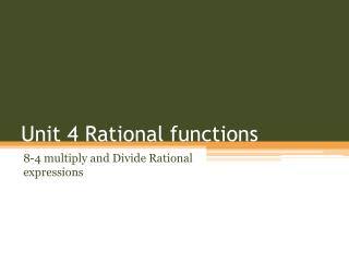 Unit 4 Rational functions