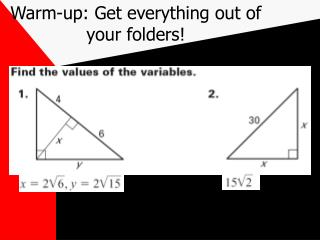 Warm-up: Get everything out of your folders!
