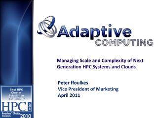Managing Scale and Complexity of Next Generation HPC Systems and Clouds