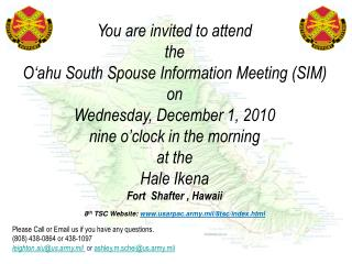 You are invited to attend the O'ahu South Spouse Information Meeting (SIM) on